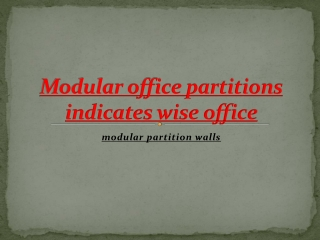 Modular office partitions indicates wise office