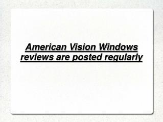 American Vision Windows reviews
