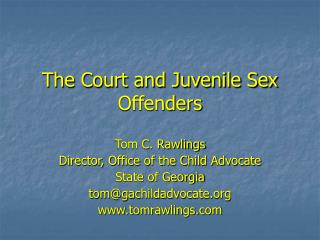 The Court and Juvenile Sex Offenders