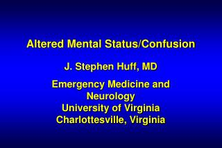 Altered Mental Status/Confusion