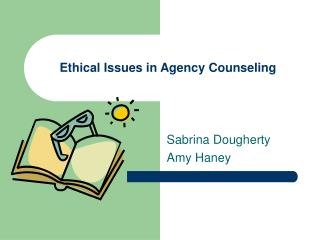 Ethical Issues in Agency Counseling
