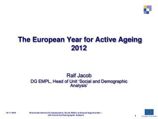 The European Year for Active Ageing 2012
