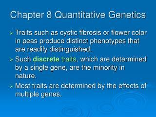 Chapter 8 Quantitative Genetics