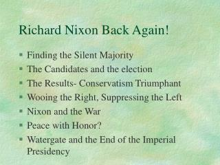 Richard Nixon Back Again!