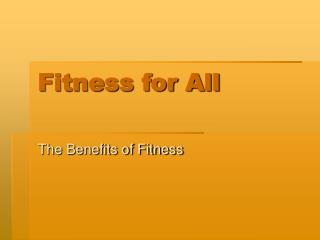 Fitness for All