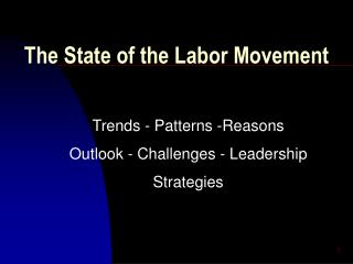 The State of the Labor Movement