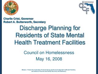 Discharge Planning for Residents of State Mental Health Treatment Facilities