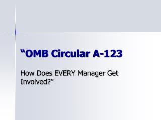 """OMB Circular A-123"