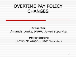 OVERTIME PAY POLICY CHANGES