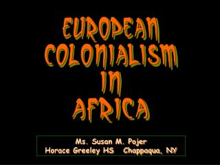 European Colonialism in Africa
