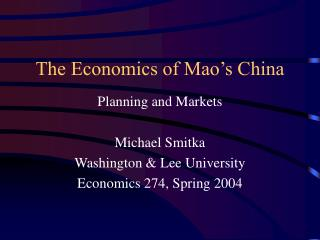 The Economics of Mao's China