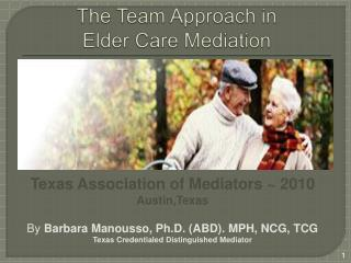 The Team Approach in  Elder Care Mediation