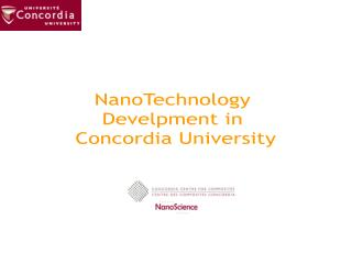 NanoTechnology  Develpment in  Concordia University