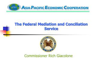 The Federal Mediation and Conciliation Service