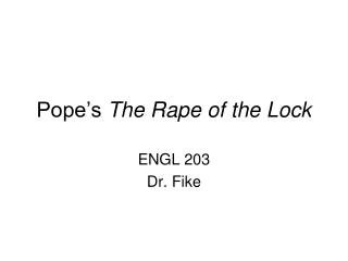 Pope's  The Rape of the Lock