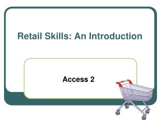 Retail Skills: An Introduction