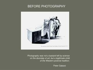 Photography was not a bastard left by science  on the doorstep of art, but a legitimate child  of the Western pictorial