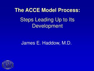 The ACCE Model Process: Steps Leading Up to Its Development