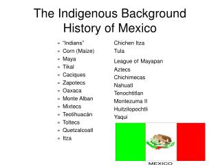 The Indigenous Background History of Mexico