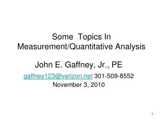 Some  Topics In Measurement/Quantitative Analysis