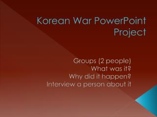 Korean War PowerPoint Project