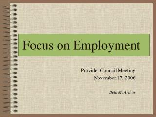 Focus on Employment