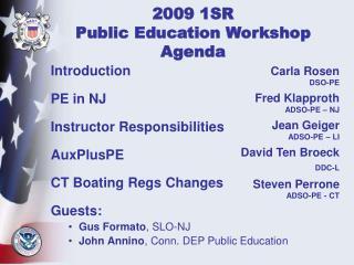 2009 1SR  Public Education Workshop Agenda