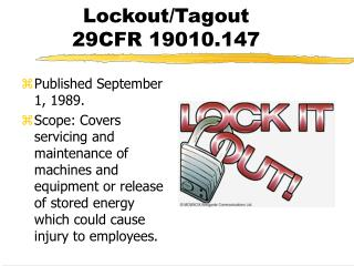 Lockout/Tagout 29CFR 19010.147