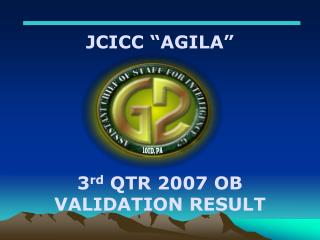 3 rd  QTR 2007 OB VALIDATION RESULT