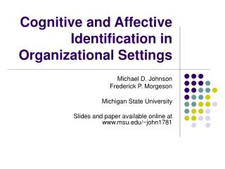 Cognitive and Affective Identification in Organizational Settings
