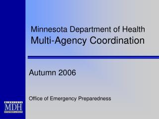 Minnesota Department of Health  Multi-Agency Coordination