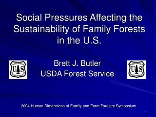 Social Pressures Affecting the Sustainability of Family Forests in the U.S.