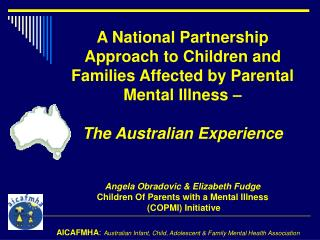 AICAFMHA :  Australian Infant, Child, Adolescent & Family Mental Health Association