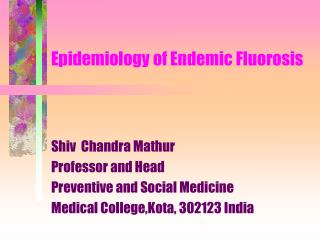 Epidemiology of Endemic Fluorosis