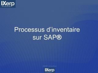 Processus d'inventaire  sur SAP ®