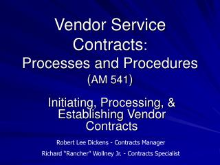 Vendor Service Contracts :   Processes and Procedures ( AM 541 )