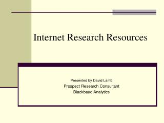 Internet Research Resources