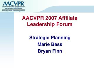 AACVPR 2007 Affiliate Leadership Forum