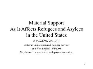 Material Support As It Affects Refugees and Asylees in the United States