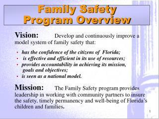 Family Safety  Program Overview