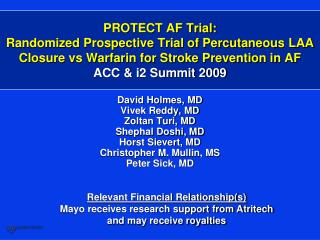 PROTECT AF Trial: Randomized Prospective Trial of Percutaneous LAA Closure vs Warfarin for Stroke Prevention in AF ACC &
