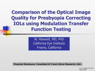 Comparison of the Optical Image Quality for Presbyopia Correcting IOLs using Modulation Transfer Function Testing