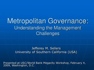 Metropolitan Governance: Understanding the Management Challenges
