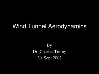 Wind Tunnel Aerodynamics