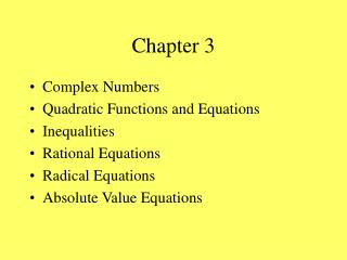 Complex Numbers Quadratic Functions and Equations Inequalities Rational Equations Radical Equations Absolute Value Equat