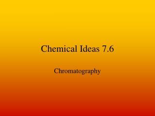Chemical Ideas 7.6