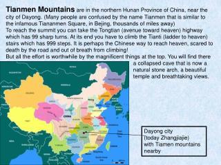 Dayong city (today Zhangjiajie)  with Tiamen mountains nearby