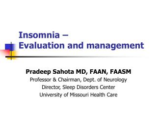 Insomnia –  Evaluation and management