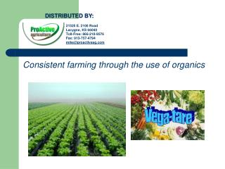 Consistent farming through the use of organics