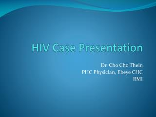 HIV Case Presentation